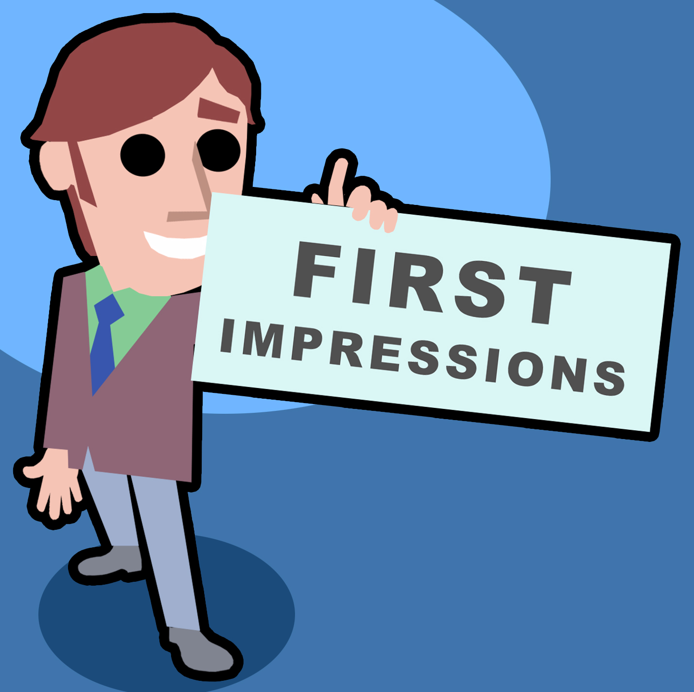 first impression You meet a business acquaintance for the first time - it could be your new boss, a recent addition to your team, or a potential client you want to sign up the moment that stranger sees you, his.
