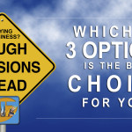 3-Options To Starting Your New Business